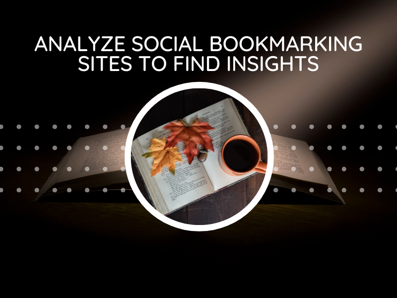 Analyze social bookmarking sites to find insights Part 1