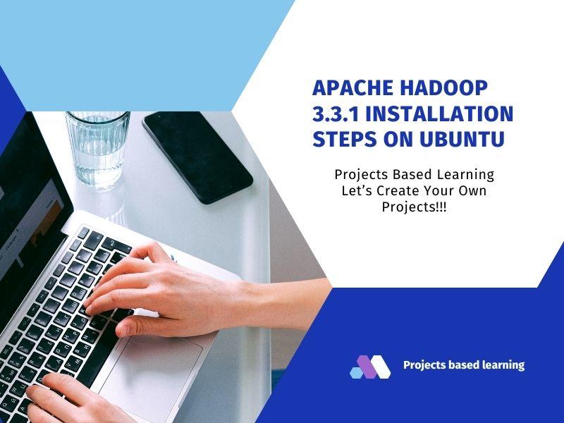 Apache Hadoop 3.3.1 Installation Steps on Ubuntu (Part 1)